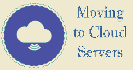 Moving to Cloud Servers